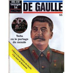 En ce temps là De Gaulle n° 55 - Yalta ou le partage du Monde
