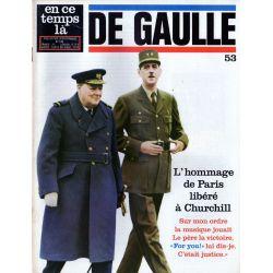 En ce temps là De Gaulle n° 53 - L'hommage de Paris libéré à Churchill