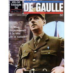 En ce temps là De Gaulle n° 50 - La France dans la guerre