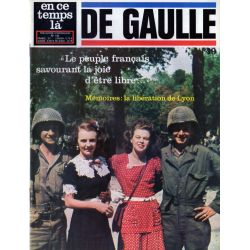 En ce temps là De Gaulle n° 49 - Mémoires : la Libération de Lyon