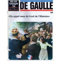 En ce temps là De Gaulle n° 48 - Un appel venu du fond de l'Histoire