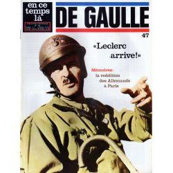 En ce temps là De Gaulle n° 47 - Mémoires : la reddition des Allemands à Paris