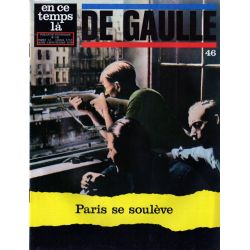 En ce temps là De Gaulle n° 46 - Paris se soulève