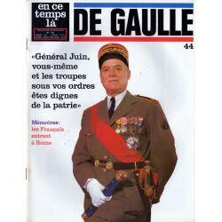 En ce temps là De Gaulle n° 44 - Mémoires : Les Français entrent à Rome