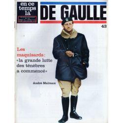 En ce temps là De Gaulle n° 43 - Les maquisards