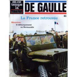 En ce temps là De Gaulle n° 41 - La France retrouvée