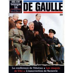 En ce temps là De Gaulle n° 39 - La conférence de Téhéran