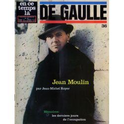 En ce temps là De Gaulle n° 36 - Jean Moulin
