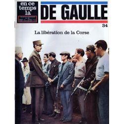 En ce temps là De Gaulle n° 34 - La libération de la Corse