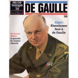 En ce temps là De Gaulle n° 32 - Alger : Eisenhower face à de Gaulle