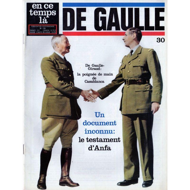 En ce temps là De Gaulle n° 30 - De Gaulle-Giraud : la poignée de main de Casablanca