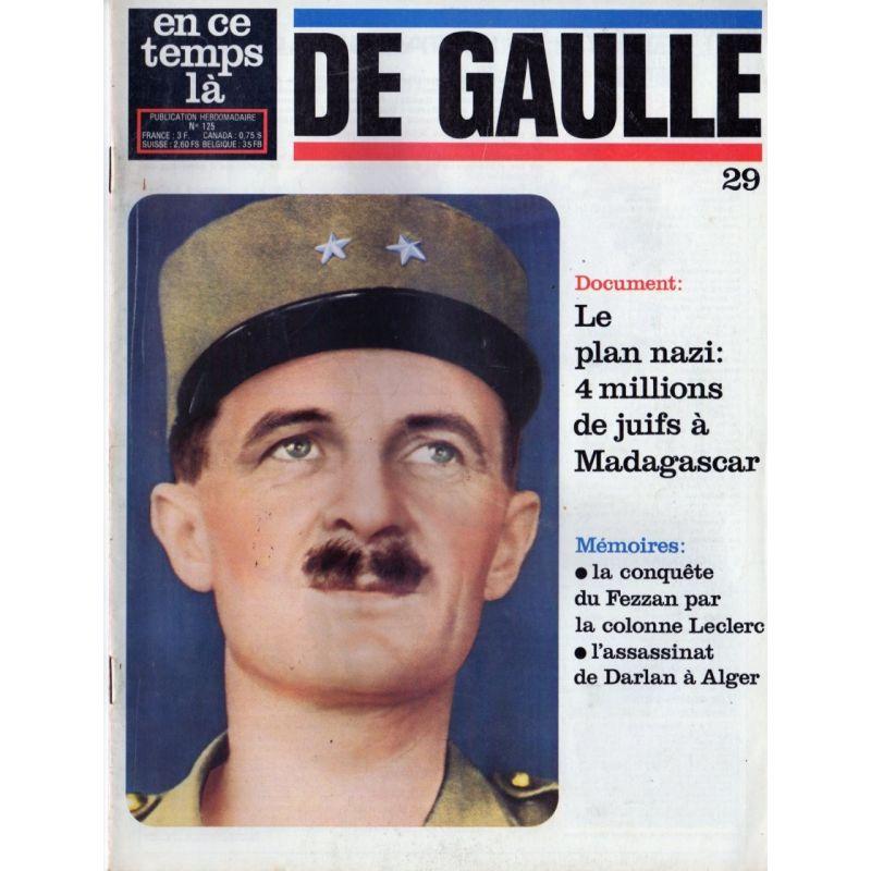 En ce temps là De Gaulle n° 29 - Le Plan nazi : 4 millions de juifs à Madagascar