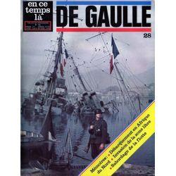 En ce temps là De Gaulle n° 28 - Mémoires : Débarquement en Afrique du Nord