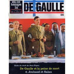 En ce temps là De Gaulle n° 26 - De Gaulle et la peine de mort : 2. Jouhaud et Salan