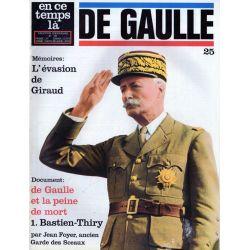 En ce temps là De Gaulle n° 25 - De Gaulle et la peine de mort : 1. Bastien-Thiry