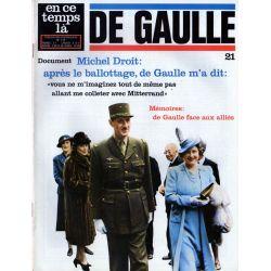 """En ce temps là De Gaulle n° 21 - De Gaulle : """"vous ne m'imaginez tout de même pas me colleter avec Mitterrand"""""""
