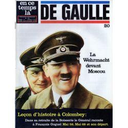 En ce temps là De Gaulle n° 20 - La Wehrmacht devant Moscou