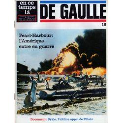 En ce temps là De Gaulle n° 19 - Pearl-Harbour: l'Amérique entre en guerre