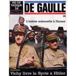 En ce temps là De Gaulle n° 18 - Entrée solennelle à Damas