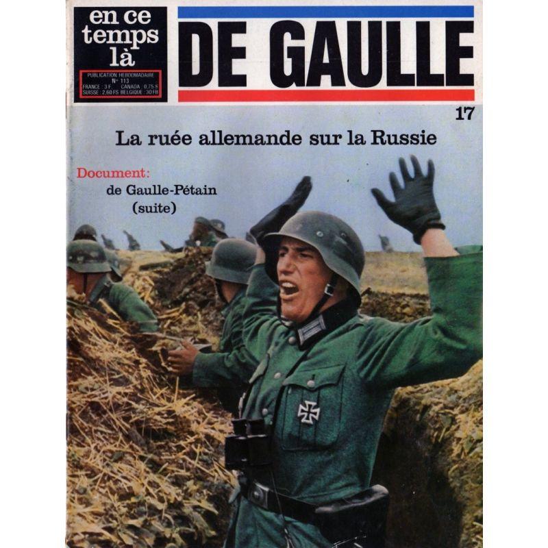 En ce temps là De Gaulle n° 17 - La ruée allemande sur la Russie