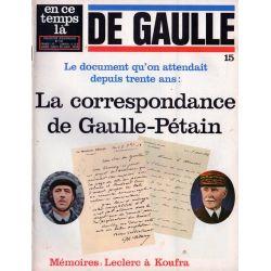 En ce temps là De Gaulle n° 15 - La correspondance de Gaulle-Pétain