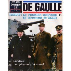 En ce temps là De Gaulle n° 14 - Le premier discours du lieutenant de Gaulle