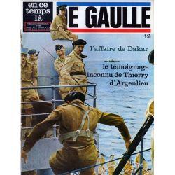 En ce temps là De Gaulle n° 12 - Affaire de Dakar / Témoignage de Thierry d'Argenlieu