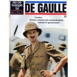 """En ce temps là De Gaulle n° 11 - """"Leclerc, devenu comme par enchantement colonel et gouverneur"""""""