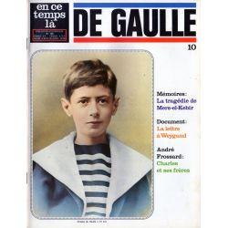 En ce temps là De Gaulle n° 10 - Mers-le-Kébir, Lettre à Weygand, Charles et ses frères
