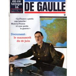 En ce temps là De Gaulle n° 9 - Document : le manuscrit du 18 juin