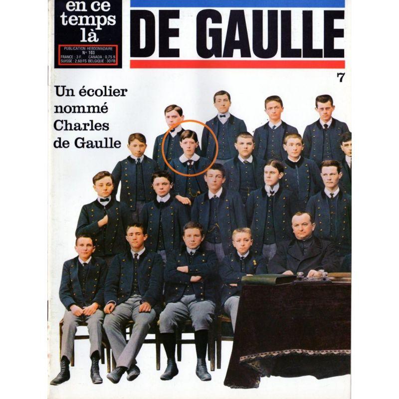 En ce temps là De Gaulle n° 7 - Un écolier nommé Charles de Gaulle