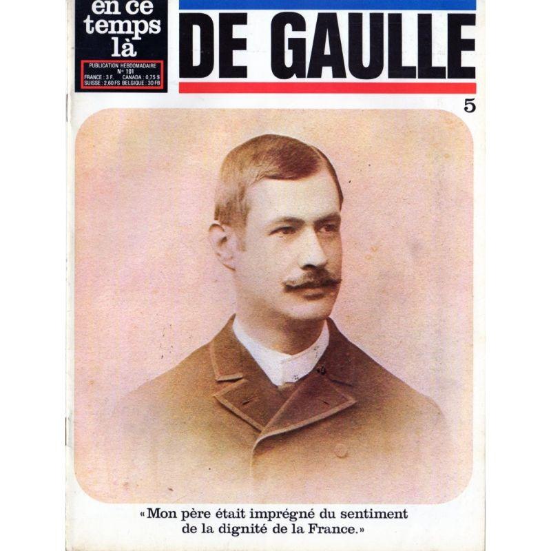 """En ce temps là De Gaulle n° 5 - """"Mon père était imprégné du sentiment de la dignité de la France"""""""