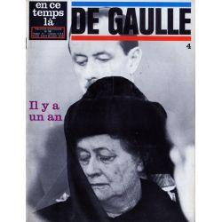 En ce temps là De Gaulle n° 4 -  Il y a un an
