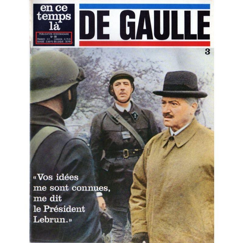 """En ce temps là De Gaulle n° 3 -  """"Vos idées me sont connues, me dit le Président Lebrun"""""""