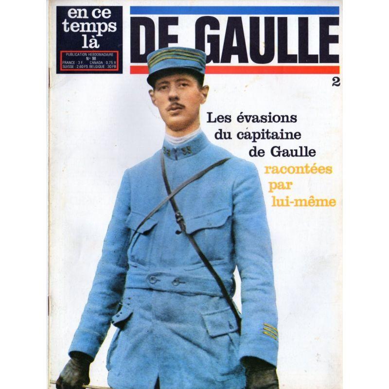 En ce temps là De Gaulle n° 2 -  Les évasions du capitaine de Gaulle racontées par lui-même