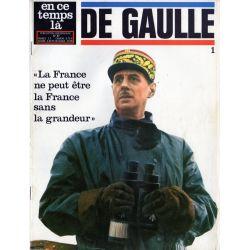 """En ce temps là De Gaulle n° 1 -  """"La France ne peut être la France sans grandeur"""""""