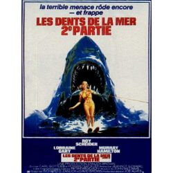 Affiche Les Dents de la Mer 2 (de Jeannot Szwarc)
