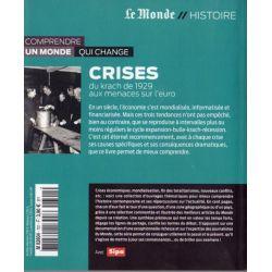 Crises - Du Krach de 1929 aux menaces sur l'euro (Le Monde // Histoire)