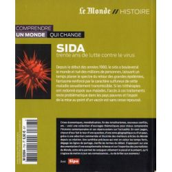 SIDA - Trente ans de lutte contre le virus (Le Monde // Histoire)