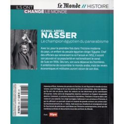 NASSER - Le champion égyptien du panarabisme (Le Monde // Histoire)