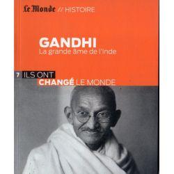 GANDHI - La grande âme de l'Inde (Le Monde // Histoire)