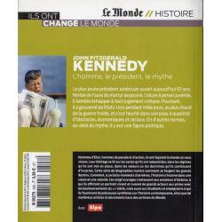 KENNEDY - L'homme, le président, le mythe (Le Monde // Histoire)