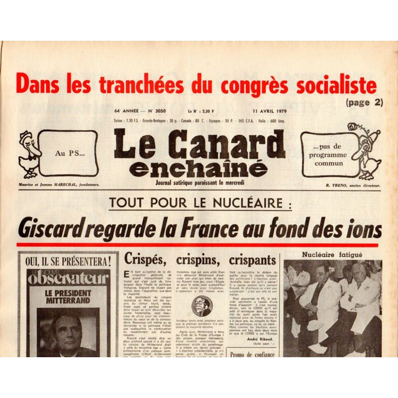 Canard Enchaîné (le) - n° 3050 - 11 avril 1979 - Dans les tranchées du Congrès socialiste - Tout pour le Nucléaire