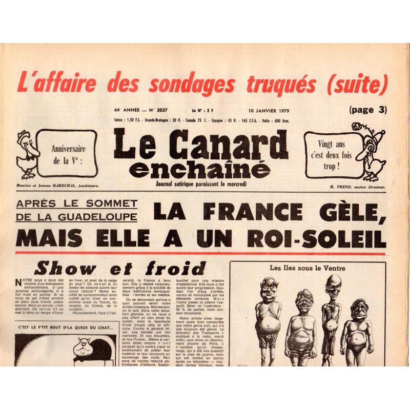 Canard Enchaîné (le) - n° 3037 - 10 janvier 1979 - La France gèle, mais elle a un Roi-Soleil