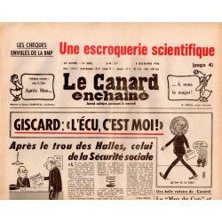 """Canard Enchaîné (le) - n° 3032 - 6 décembre 1978 - Giscard : """"L'écu c'est moi !"""