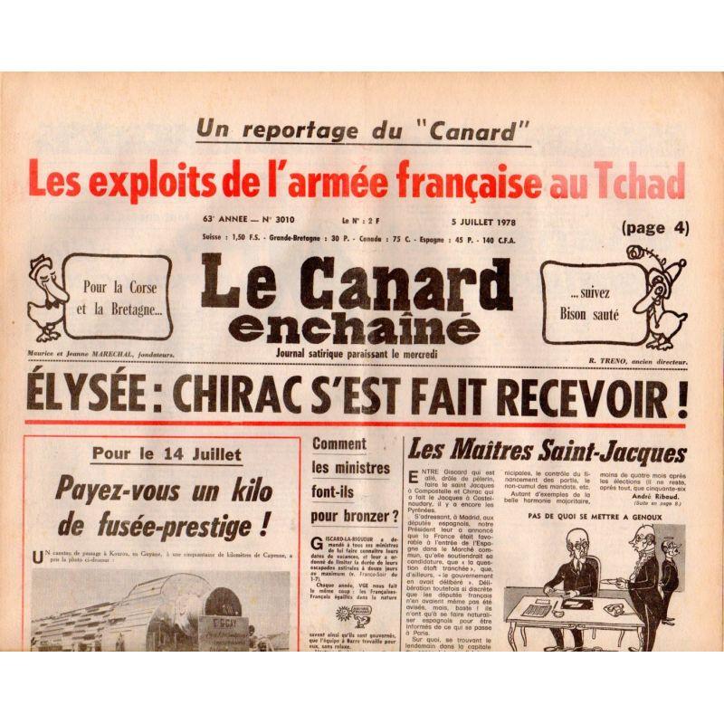 Canard Enchaîné (le) - n° 3010 - 5 juillet 1978 - Élysée : Chirac s'est fait recevoir !