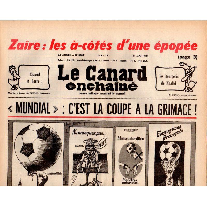 Canard Enchaîné (le) - n° 3005 - 31 mai 1978 - Zaïre : les à-côtés d'une épopée - Mundial 1978
