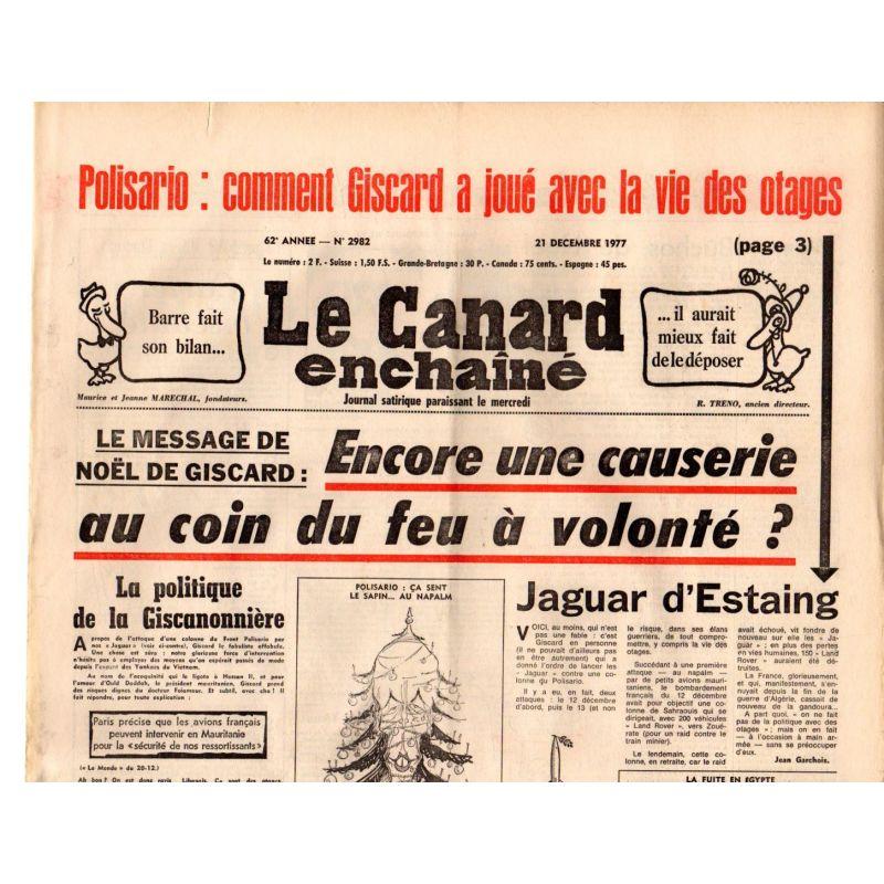 Canard Enchaîné (le) - n° 2982 - 21 décembre 1977 - Polisario : comment Giscard a joué avec la vie des otages