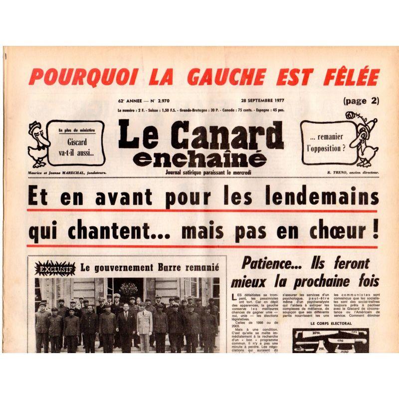 Canard Enchaîné (le) - n° 2970 - 28 septembre 1977 - Pourquoi la gauche est fêlée