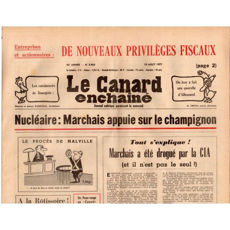 Canard Enchaîné (le) - n° 2963 - 10 aout 1977 - Nucléaire : Marchais appuie sur le champignon